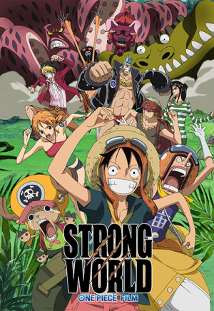 One Piece Film: Strong World - Special Limited Theatrical Release to Celebrate the 1000th Episode of One Piece